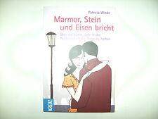 Patricia Wiede Marmor Stein und Eisen bricht Über die Kunst sich in der