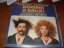 """EUGENIO BENNATO- NICHETTI """" DOMANI SI BALLA! """" O.S.T. MARIANGELA MELATO ITALY'82"""