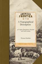 Topographical Description: Of Virginia, Pennsylvania, Maryland, and North Caroli