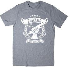 Edward-l' uomo, il mito, la leggenda T-shirt-Idea regalo di Natale - 6 COLORI