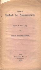 Gustav Trendelenburg, Über d Methode b Abstimmungen, Vortrag, Bethge Berlin 1850
