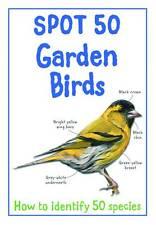 Spot 50 Garden Birds by Miles Kelly Publishing Ltd Children's Book NEW