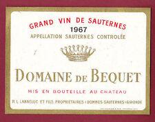 ETIQUETTE VIN - DOMAINE DE BEQUET - 1967 Sauternes