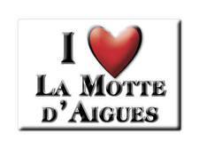 MAGNETS FRANCE - CHAMPAGNE ARDENNE AIMANT I LOVE LA MOTTE D'AIGUES  (VAUCLUSE)