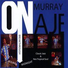 Onaje Murray - Breakthrough (Round Midnight) [New CD]