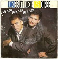 """DEBUT DE SOIREE Vinyle 45 Tours 7"""" Belles Belles Belles"""