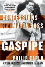 NEW Gaspipe: Confessions of a Mafia Boss by Philip Carlo