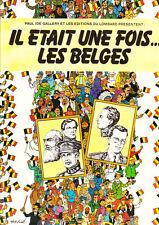 Il était une fois...les Belges. Lombard 1980. Neuf