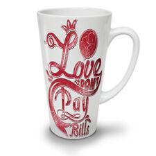 Love pagare le bollette Slogan New White Tea Tazza Da Caffè Latte Macchiato 12 17 OZ (ca. 481.93 g) | wellcoda