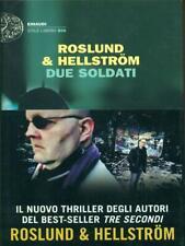 DUE SOLDATI  ROSLUND- HELLSTROM EINAUDI 2012 EINAUDI STILE LIBERO BIG