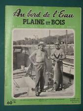 Au bord de l'eau Plaine et Bois Revue de pêche et de chasse 1957 décembre