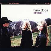 HANK DOGS - Bareback (CD 1998)