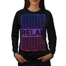 Relax Quote Chill Slogan Women Sweatshirt NEW | Wellcoda
