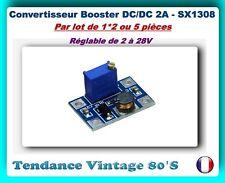 *** SX1308 /  1*2 OU 5 MODULES BOOSTER DE TENSION REGLABLE / DC DC 2/24V 2A ***