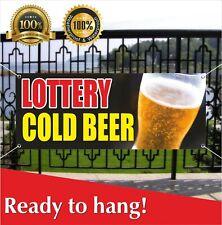 Lottery Cold Beer Banner Vinyl / Mesh Banner Sign Flag Bingo Raffle Sweepstake