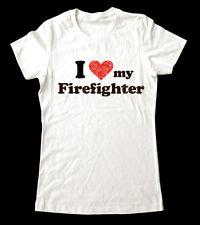 I Love My Firefighter T-Shirt Women and Men