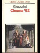 CINEMA '92  GIOVANNI GRAZZINI BIBLIOTECA UNIVERSALE LATERZA 1993