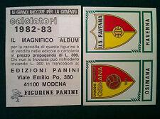 CALCIATORI 1982-83 82-1983 n 590 OSIMANA RAVENNA - Figurina Panini con velina