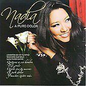 A Puro Dolor by Nadia (CD, 2008, Warner Music)