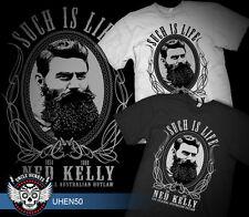 NED  KELLY  SUCH IS LIFE  1854 -  1880  BUSHRANGER   BLACK OR WHITE   TSHIRT