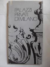 AA.VV. PALAZZI PRIVATI DI MILANO ED. REGIONE LOMBARDIA 1985