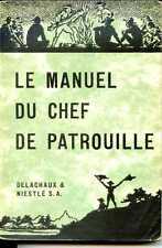 LE MANUEL DU CHEF DE PATROUILLE - W. Hillcourt 1936  - SCOUTS