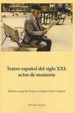 Teatro español del siglo XXI: actos de memoria (Spanish Edition)