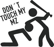 Don 't Touch My MZ-Pegatina Sticker, vinilo, decal lámina logotipo en letras