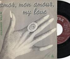 CLAUDIO VILLA disco 45 giri MADE in ITALY Sanremo EUROVISION Amor mon amou