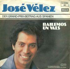 "JOSE VELEZ BAILEMOS UN VALS SPANIEN GRAND PRIX 7"" S6172"