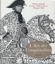 PHOTOGRAPHIE : François CALI L'Art des Conquistadors - Arthaud 1960 très bel ex.