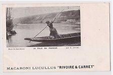 "CPA MACARONI LUCULLUS ""RIVOIRE & CARRET"" - LA FILLE DU PASSEUR - E.ADAM"