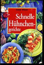 Anne Wilson-Schnelle Hühnchengerichte-