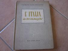 AR810 L'ITALIA IN 300 IMMAGINI TOURING CLUB ITALIANO 1955
