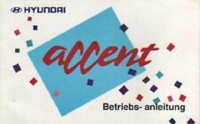 HYUNDAI ACCENT 1 Betriebsanleitung 1996 Bedienungsanleitung Handbuch Bordbuch BA