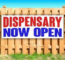 Dispensary Now Open Advertising Vinyl Banner Flag Sign Many Sizes