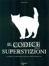IL CODICE DELLE SUPERSTIZIONI  MASSIMO CENTINI DE VECCHI 2008
