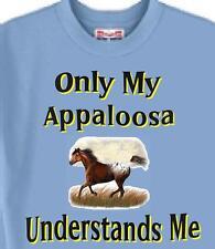 Horse T-Shirt - Only My Appaloosa Understands Me - Men Adopt Cat Dog  #22