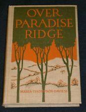 OVER PARADISE RIDGE - Maria Thompson Daviess; c.1915 hc