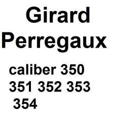 352 353 354 movement parts Girard Perregaux caliber 350 351