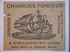 PUBLICITÉ CHARRUES FONDEUR à VIRY-CHAUNY - AISNE - 1903