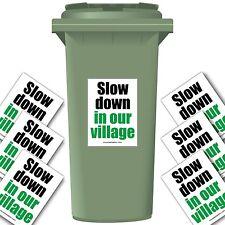 Rallentare nel nostro villaggio riduzione di velocità Wheelie Bin Adesivo Pack
