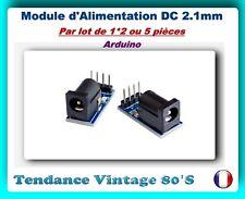*** 1*2 OU 5 MODULE D'ALIMENTATION DC POWER / CONNECTEUR 5.5X2.1MM / ARDUINO ***