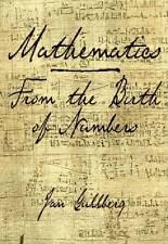 MATHEMATICS: from the Birth of Numbers, Gullberg, Jan,