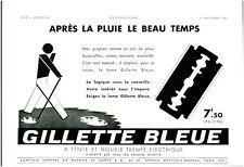 """Publicité Ancienne """" GILLETTE Bleue - Après la Pluie, le Beau T  1938 (  P 16 )"""