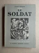 LE SOLDAT Louis Barjon NOS BEAUX MÉTIERS PAR LES TEXTES Éd Mappus LE PUY 1943 BE