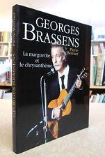 GEORGES BRASSENS. LA MARGUERITE ET LE CHRYSANTHÈME. PAR PIERRE BERRUER
