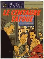 LOU CALE T5  LE CENTAURE TATOUE    WARNAUTS   EO