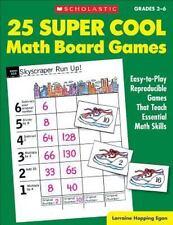 25 Super Cool Math Board Games: Easy-To-Play Reproducible Games That Teach Essen