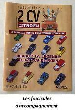 Hachette La légende de la 2 CV Citroen - Fascicules d'accompagnement (au choix)